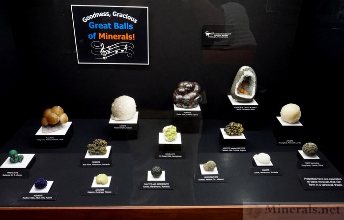 Goodness Gracious: Great Balls of Minerals, Carnegie Museum of Natural History, Pittsburgh, Pennsylvania